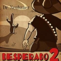 Dr.Neubauer Desperado 2